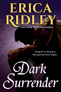 DARK SURRENDER by USA Today best-selling author Erica Ridley