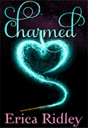 CHARMED by Paranormal Romance Author Erica Ridley