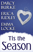 TIS THE SEASON by Erica Ridley Darcy Burke Emma Locke
