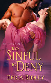 TOO SINFUL TO DENY by Historical Romance Author Erica Ridley