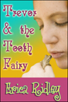 Erica Ridley: Trevor and the Tooth Fairy